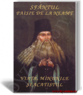 Saint Paisius of Neamț. Life, miracles and akathist hymn